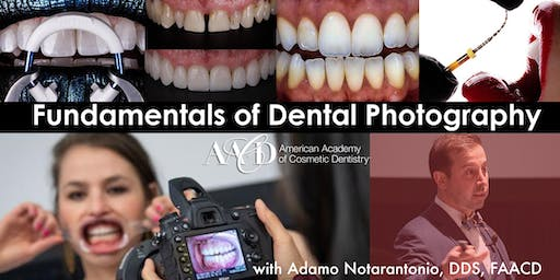 Fundamentals of Dental Photography: A Focus on Accreditation