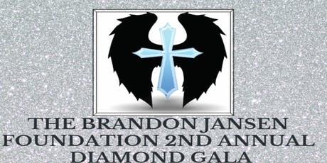 The Brandon Jansen Foundation 2nd Annual Diamond Gala tickets