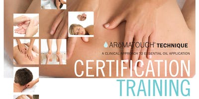 Aromatouch Certification Training Feb 9th Victoria BC