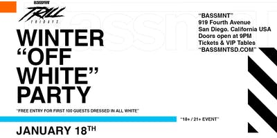 Winter 'Off White' Party at Bassmnt Friday 1/18