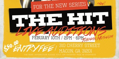 "Registration and selection for new TV series ""The Hit"". - Macon, GA"