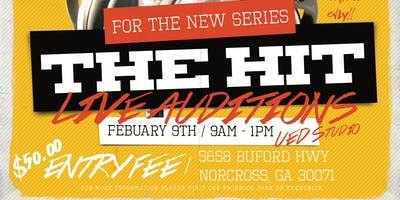 "Registration and selection for new TV series ""The Hit"" - ATLANTA, GA"