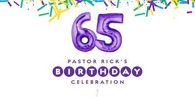 Pastor Rick's Birthday Celebration - Newport Mesa (11:15am)