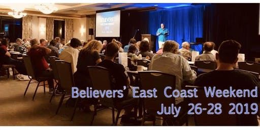 Believers' East Coast Weekend 2019