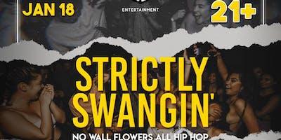 Strictly Swangin' F6ix Takeover (21+)