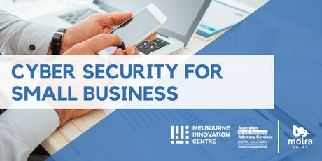 Improve Cyber Security for Small Business - Moira tickets