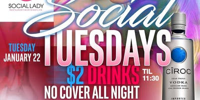 GRAND OPENING $2 Social Tuesdays
