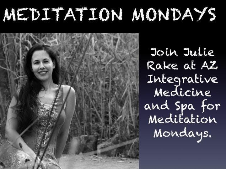 Meditation Mondays With Julie Rake