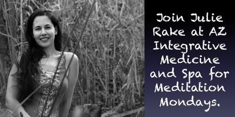 Meditation Mondays With Julie Rake tickets