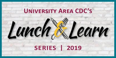 University Area CDC Lunch & Learn