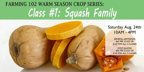 Squash Families (Warm Season Crop Series) tickets