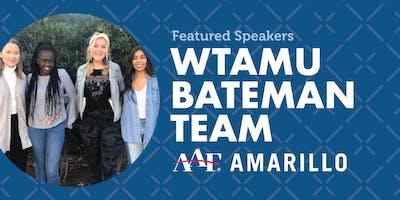 Lunch Program: WTAMU Bateman Team
