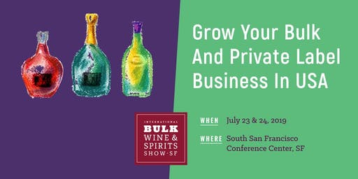 2019 International Bulk Wine and Spirits Show - Exhibitor Registration (San Francisco)