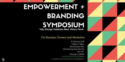 Empowerment And Branding Symposium, Yelp Chicago Celebrates Black History Month