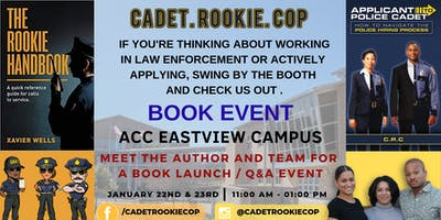 Cadet Rookie Cop Book Event and Signing