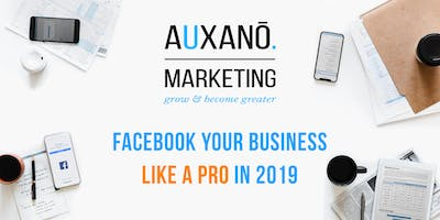 Facebook Your Business Like a Pro in 2019