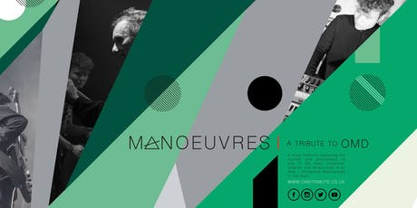 Manoeuvres- OMD Tribute Live tickets