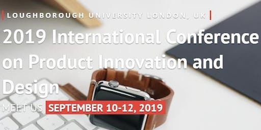 2019 International Conference on Product Innovation and Design (ICPID 2019)