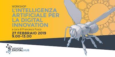 L'Intelligenza Artificiale per la Digital Innovation | Bologna |27 feb 2019