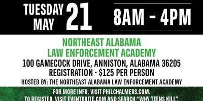 Why Teens Kill-Training by Phil Chalmers-Anniston, AL May 21 2019