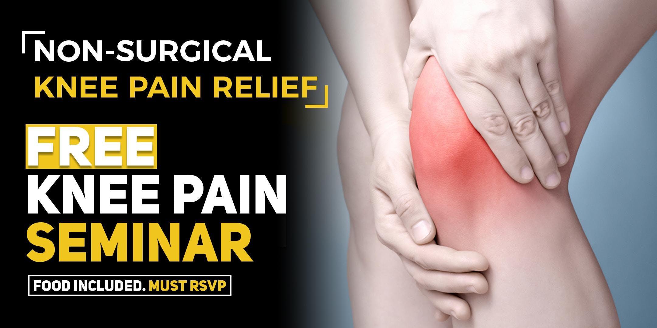 FREE Non-Surgical Knee Pain Relief Seminar - Phoenix, AZ 1/29