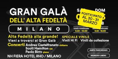 Gran Galà dell'Alta Fedeltà - Milano - Edizione 2019