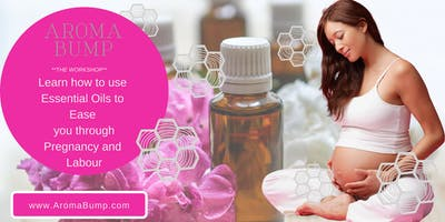 AromaBump - Learn to Use Essential Oils in Pregnancy & Labour, DUBLIN