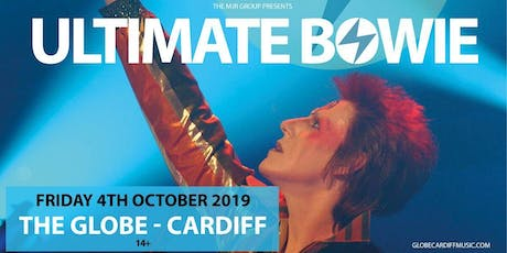 Ultimate Bowie (The Globe, Cardiff) tickets
