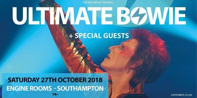 Ultimate Bowie (Engine Rooms, Southampton)