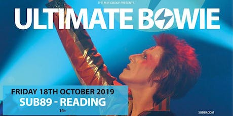 Ultimate Bowie (Sub89, Reading) tickets