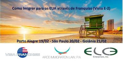 Porto Alegre | Como Imigrar para os EUA através de Franquias (Visto E-2)