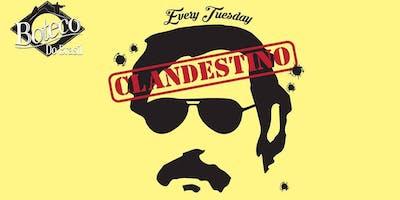 Clandestino Tuesdays