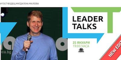 Leader Talks с Любомир Ноков и гост-водещ Магдалена Малеева