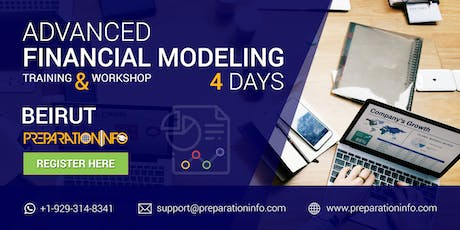 Advanced Financial Modeling Classroom Training and Certifications in Beirut tickets