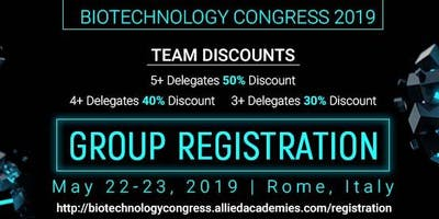 3rd World Congress on Advanced Biotechnology Rome, Italy May 22-23, 2019.