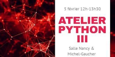 Atelier Python III