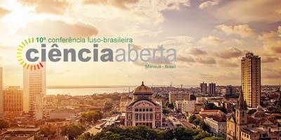 10ª Conferência Luso-Brasileira de Ciência Aberta (CONFOA)