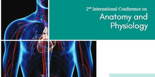 2nd International Conference on Anatomy and Physiology (PGR)