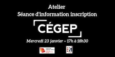 Atelier - Séance d'information inscription CÉGEP