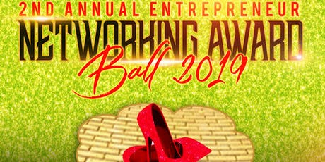 2019 Entrepreneur Networking Ball & Awards  tickets