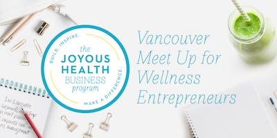 Wellness Entrepreneur Meet Up