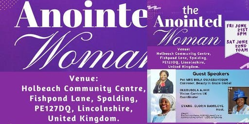 The Anointed Woman by Vision Carriers United kingdom(Women intercessors for