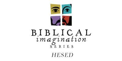 Biblical Imagination Concert - Hesed