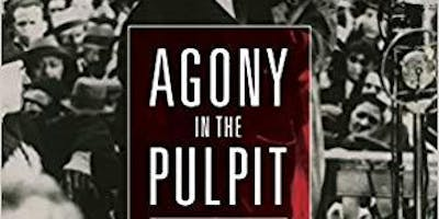 Book Discussion: Agony in the Pulpit by Dr. Marc Saperstein