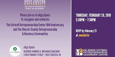 The Cottrell Entrepreneurship Center 10th Anniversary and The Chester County Entrepreneurship & Business Communities