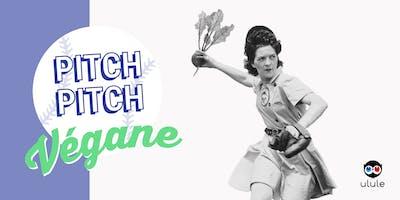 Les soirées Pitch, Pitch Night : Végane / Vegan
