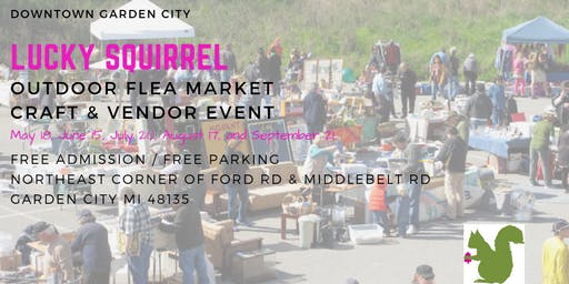Lucky Squirrel Flea Market, Craft & Vendor Event - June 15 Free Admission
