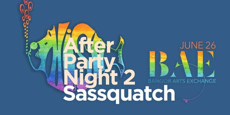 PHISH After Party w/ SASSQUATCH @ BAE Ballroom tickets