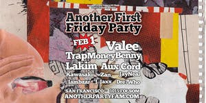 APF FIRST FRIDAY w/ VALEE (live) + TRAPMONEYBENNY +...