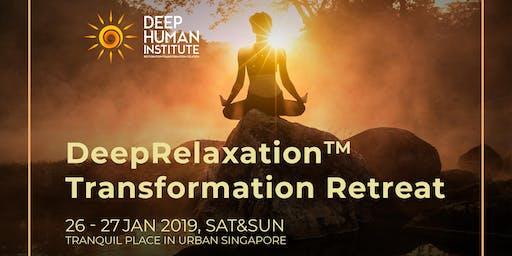 DeepRelaxation Transformation Retreat